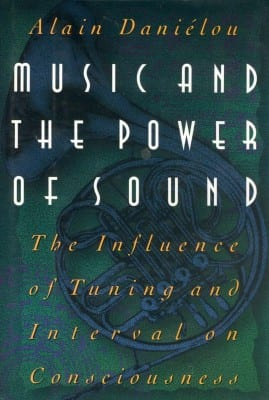 Music and the Power of Sound - Inner Traditions International (1995)