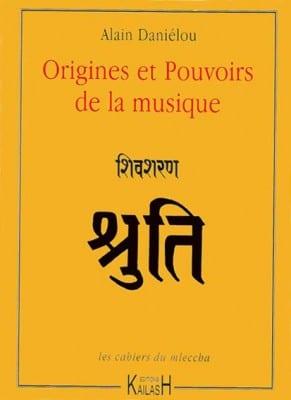 Origines et Pouvoirs de la musique - Kailash (2003)